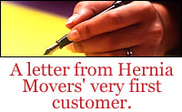 A letter from Hernia Movers' very first�customer